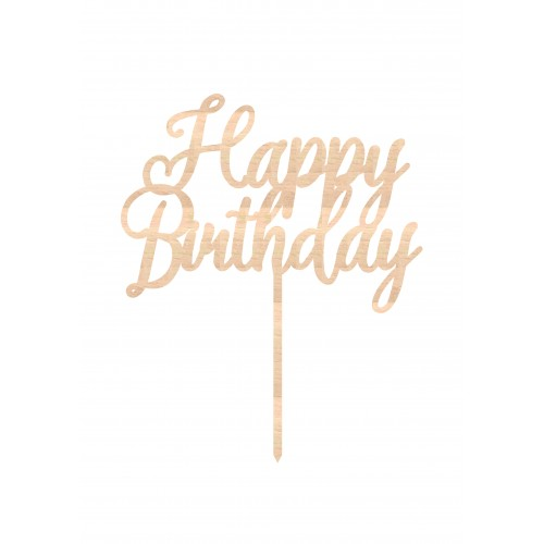 Happy Birthday Ahşap Pasta Topper